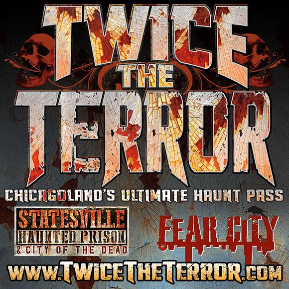 TWICE the TERROR!